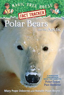 Image for Polar Bears and the Arctic: A Nonfiction Companion to Magic Tree House