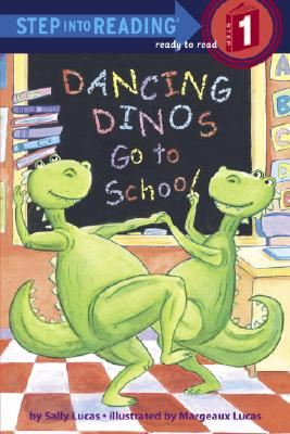 Image for Dancing Dinos Go to School (Step into Reading)