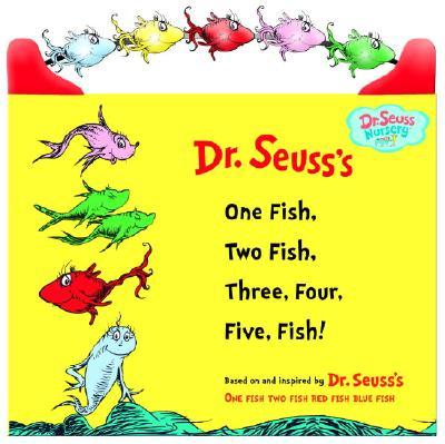 One Fish, Two Fish, Three, Four, Five Fish (Dr. Seuss Nursery Collection), Seuss, Dr.