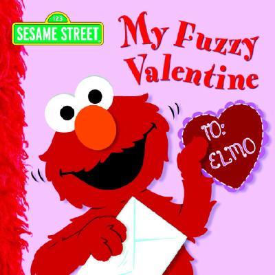 Image for My Fuzzy Valentine (Sesame Street)
