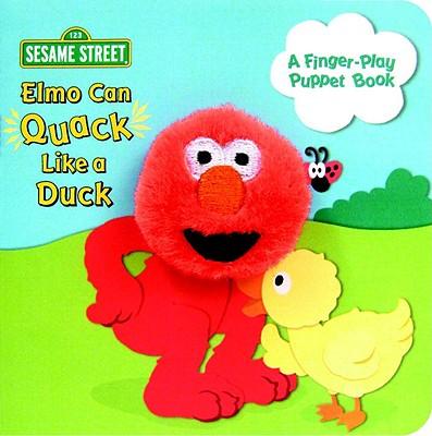 Image for Elmo Can Quack Like a Duck (Sesame Street) (Finger Puppet Books)