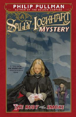 Image for The Ruby in the Smoke: A Sally Lockhart Mystery