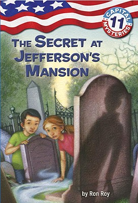 Image for Capital Mysteries #11: The Secret at Jefferson's Mansion