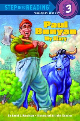 Image for Paul Bunyan: My Story (Step into Reading)
