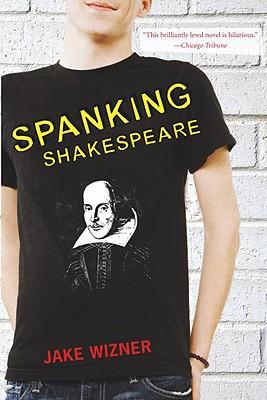 Spanking Shakespeare, Wizner, Jake