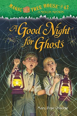 Image for Magic Tree House #42: A Good Night for Ghosts (A Stepping Stone Book(TM))