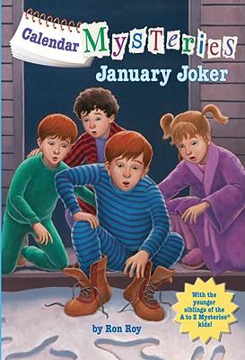 Calendar Mysteries #1: January Joker (A Stepping Stone Book(TM)), Ron Roy