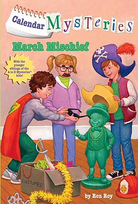 Image for Calendar Mysteries #3: March Mischief (A Stepping Stone Book(TM))