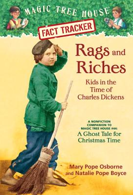 Image for Rags and Riches: Kids in the Time of Charles Dickens (Magic Tree House)