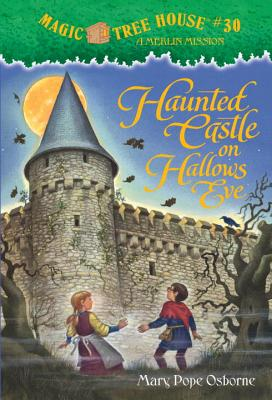 Magic Tree House #30: Haunted Castle on Hallows Eve (A Stepping Stone Book(TM)), Mary Pope Osborne