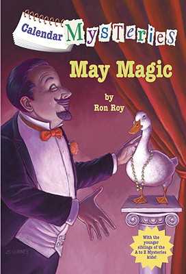 May Magic (Calendar Mysteries, No. 5), Ron Roy