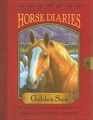 Horse Diaries #5: Golden Sun, Whitney Sanderson