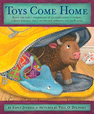 Image for Toys Come Home: Being the Early Experiences of an Intelligent Stingray, a Brave Buffalo, and a Brand-New Someone Called Plastic (Toys Go Out)