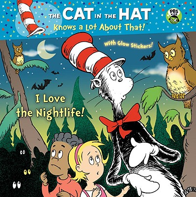 Image for I Love the Nightlife! (Dr. Seuss/Cat in the Hat) (Pictureback(R))