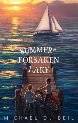 Summer at Forsaken Lake, Beil, Michael D.