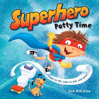 Superhero Potty Time, DiCicco, Sue