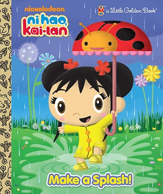 "Image for ""Make a Splash! (Ni Hao, Kai-lan) (Little Golden Book)"""