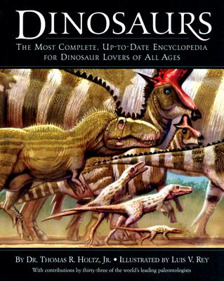 Image for Dinosaurs: The Most Complete, Up-to-Date Encyclopedia for Dinosaur Lovers of All