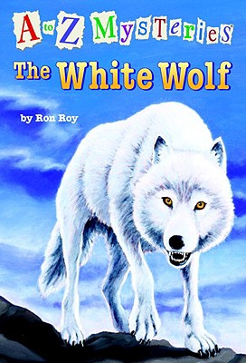 Image for A to Z Mysteries: The White Wolf (A Stepping Stone Book(TM))