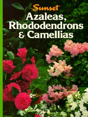 Image for Azaleas Rhododendrons Camellias