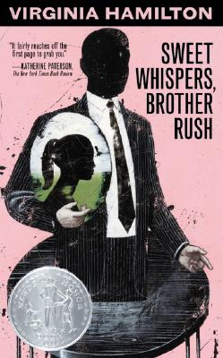Sweet Whispers Brother Rush, Virginia Hamilton