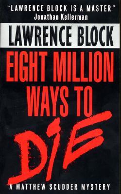 Image for Eight Million Ways to Die (Matthew Scudder)