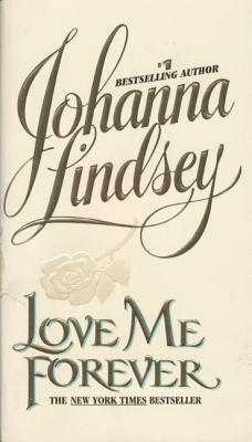 Love Me Forever (Bk 2 Sherring Cross Series), Johanna Lindsey