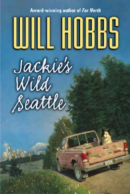 Jackie's Wild Seattle, Will Hobbs