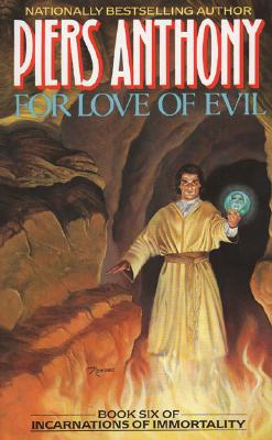 For Love of Evil (Book Six of Incarnations of Immortality), Anthony, Piers