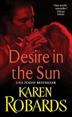 Desire in the Sun, Robards, Karen