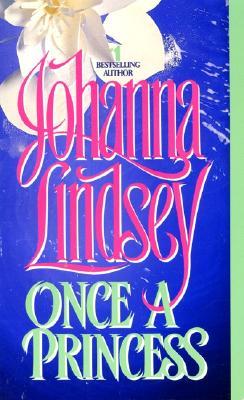 Once a Princess, JOHANNA LINDSEY