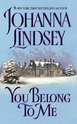 You Belong to Me, Johanna Lindsey