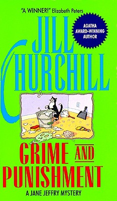 Grime and Punishment (Jane Jeffry Mysteries (Paperback)), JILL CHURCHILL