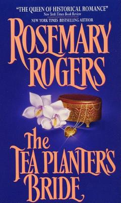 The Tea Planter's Bride, Rogers, Rosemary