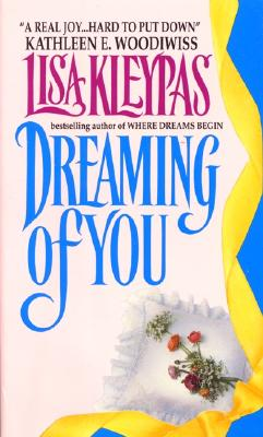 Dreaming of You, LISA KLEYPAS