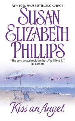 "Kiss AN Angel, ""Phillips, Susan Elizabeth"""