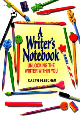 Image for A Writer's Notebook: Unlocking the Writer Within You
