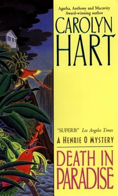 Death in Paradise (Henrie O Mysteries (Paperback)), Carolyn Hart