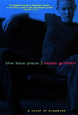 The Blue Place, Griffith, Nicola