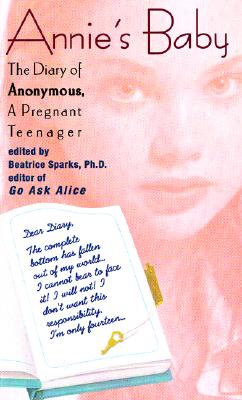 Image for Annie's Baby: The Diary of Anonymous, a Pregnant Teenager