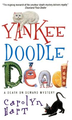 Yankee Doodle Dead (Death on Demand Mysteries (Paperback)), Carolyn Hart
