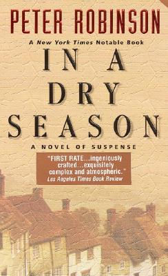 In a Dry Season (Inspector Banks Novels), Peter Robinson