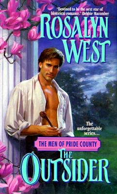 The Outsider (The Men of Pride County, No 2), Rosalyn West