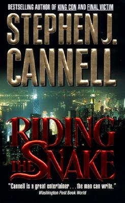Riding the Snake, Cannell, Stephen J.