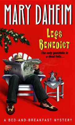 Legs Benedict:: A Bed-And-breakfast Mystery (A Bed and Breakfast Mystery), MARY DAHEIM
