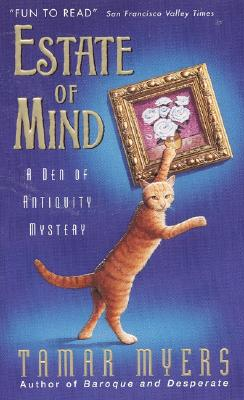 Estate of Mind (Den of Antiquity), TAMAR MYERS