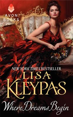 Where Dreams Begin (Avon Historical Romance), LISA KLEYPAS