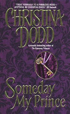 Someday My Prince (Avon historical romance), CHRISTINA DODD