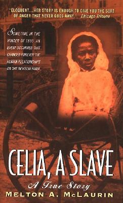 Image for Celia, a Slave : A True Story