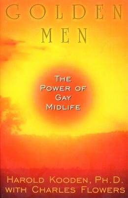 Image for GOLDEN MEN THE POWER OF GAY MIDLIFE